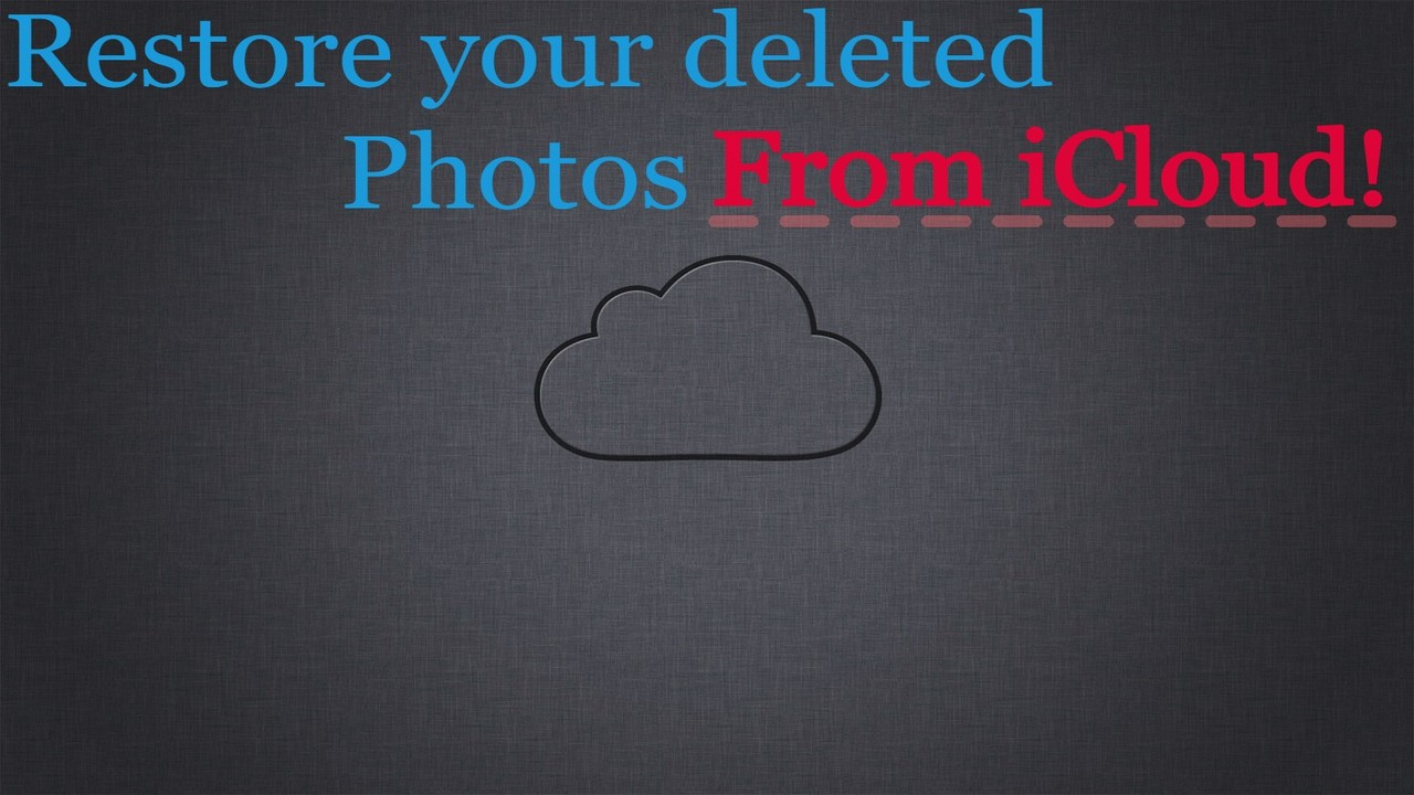 How to recover deleted phtos from iCloud