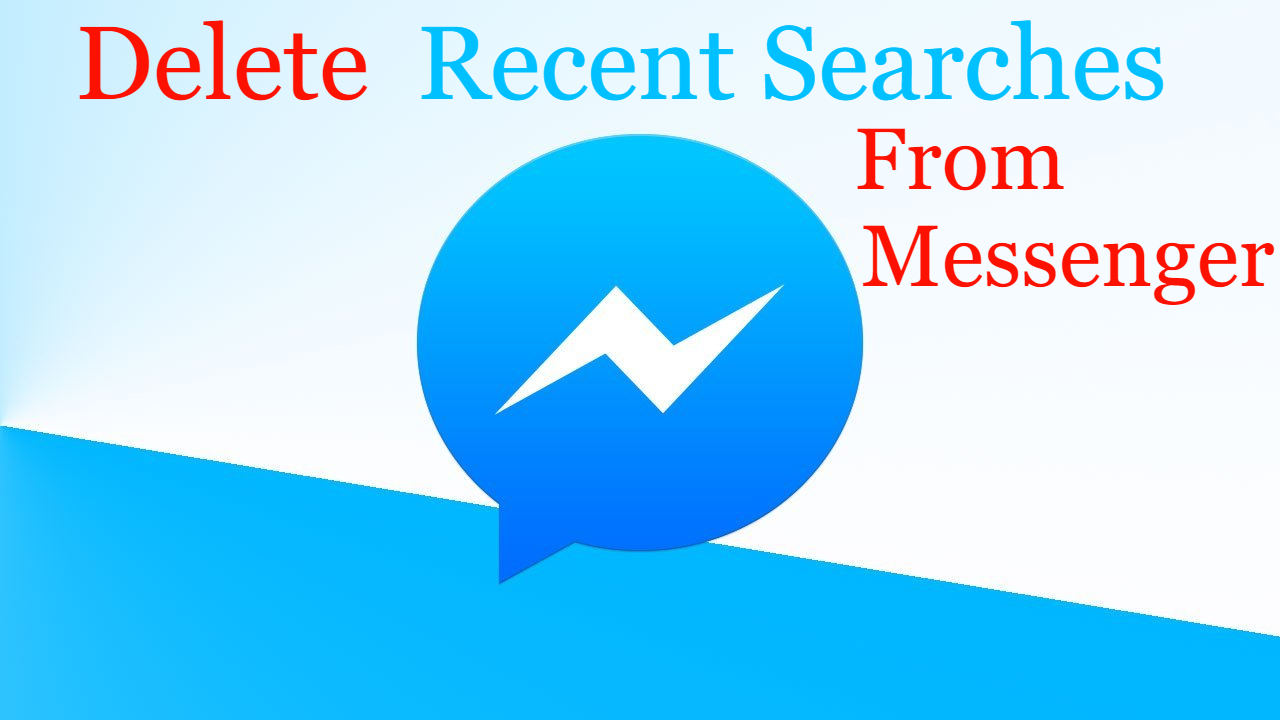 how to delete search history on facebook messenger