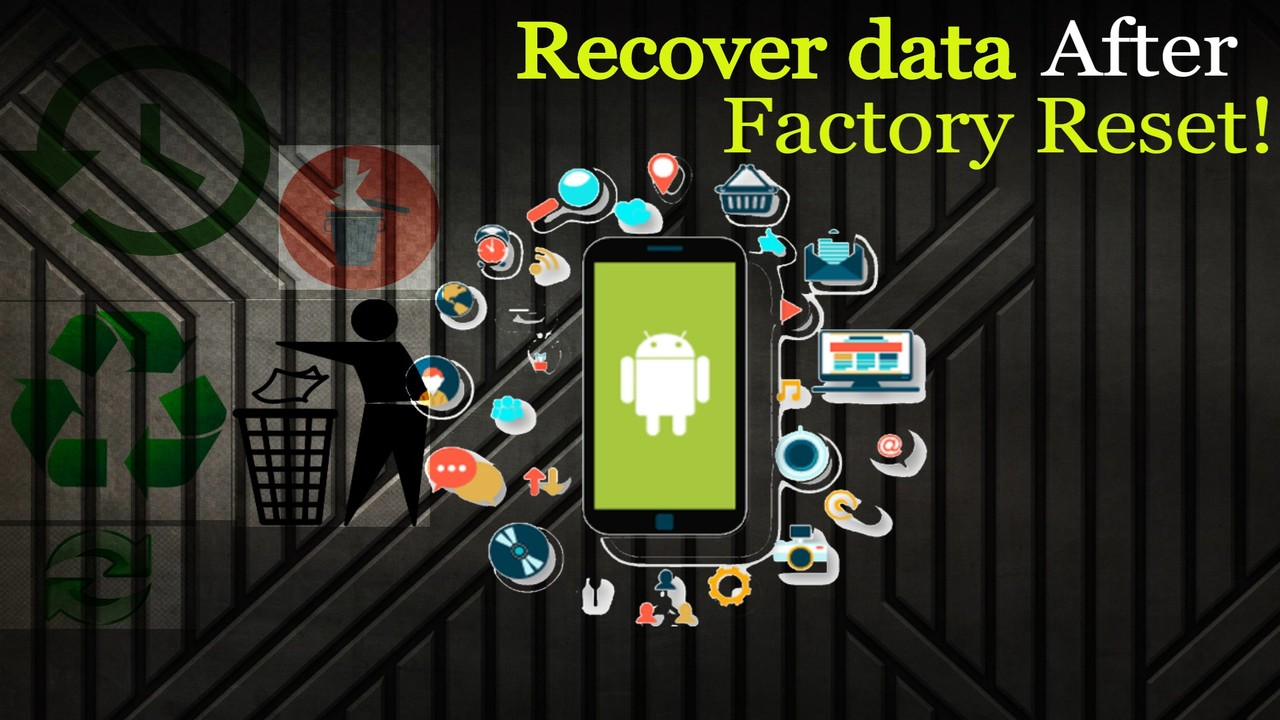 How to recover data after factory reset
